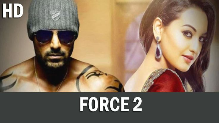 Watch The Latest Hindi Movies Force 2 Full Movie Torrent Download Free Online 2016.It is the most popular movie in the world.