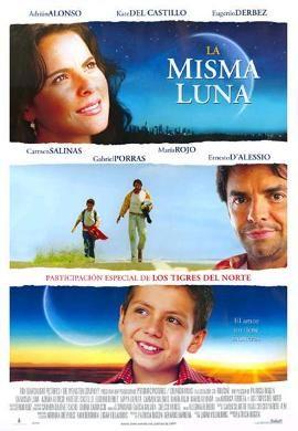 La Misma Luna ( 2007 )