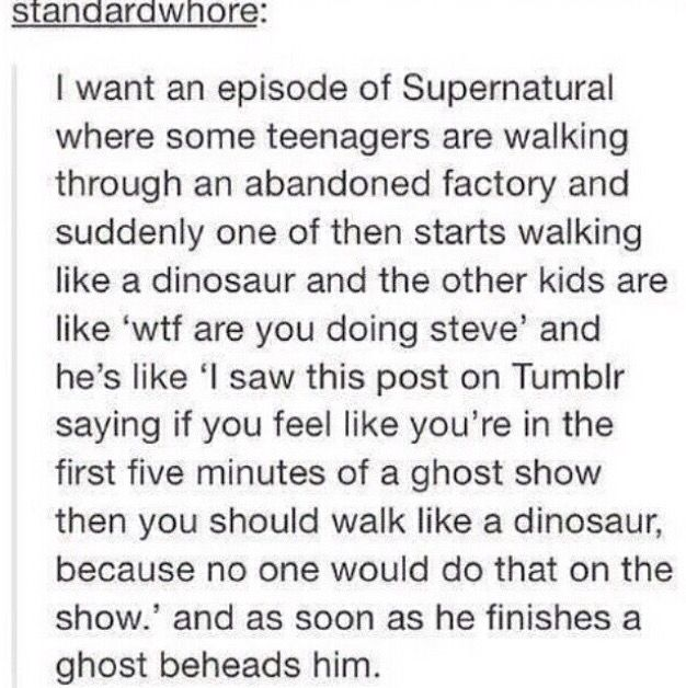 This would be my favorite episode. Walk like a dinosaur.