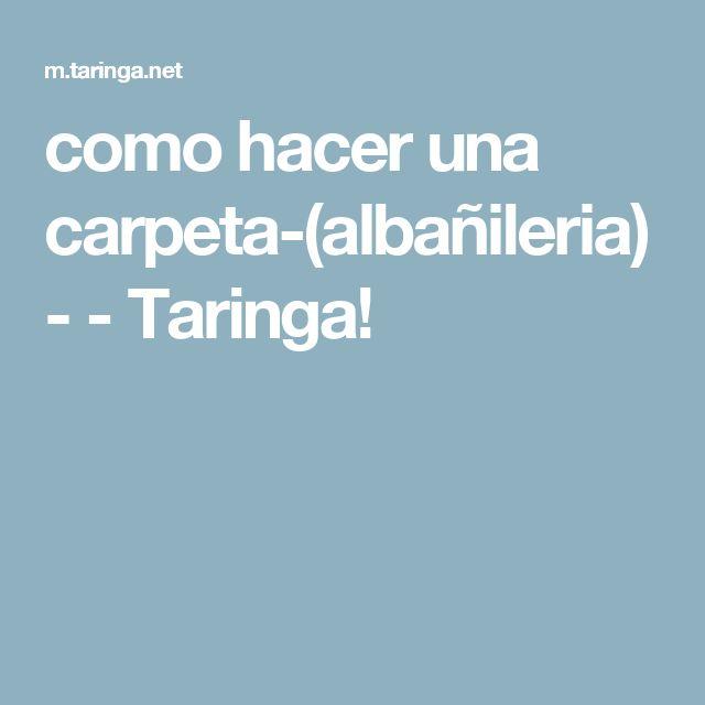 como hacer una carpeta-(albañileria)- - Taringa!
