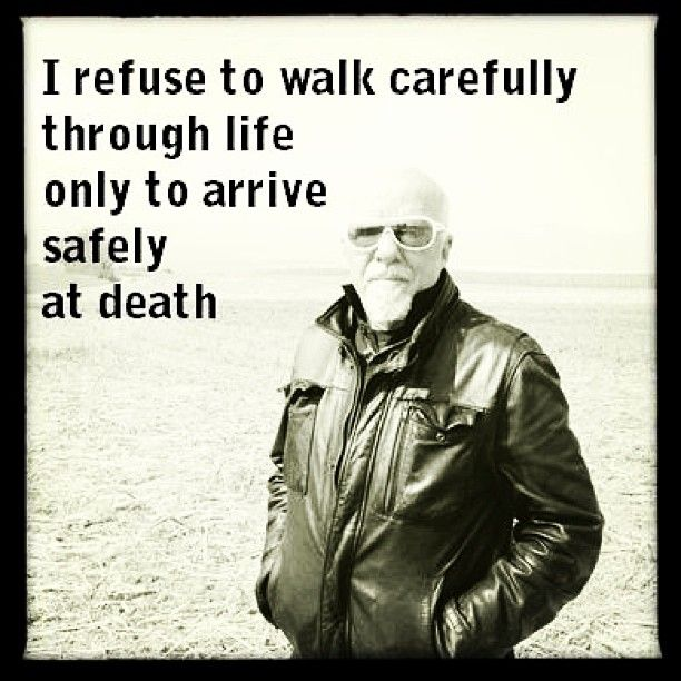 Why Tiptoe Through Life To Arrive Safely At Death Quote: 17 Best Images About Paulo Coelho On Pinterest