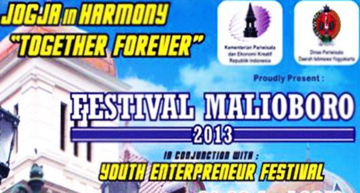 PassionMagz.com  Bagi Passioner yang berada di yogya atau yang sedang melakukan perjalanan ke Yogya, jangan lupa untuk menyaksikan Festival Malioboro 2013 yah.. Acara ini diberi tema : Jogja In Harmony Together Forever. Acara ini  kembali digelar Dinas Pariwisata DIY dan Kementrian Pariwisata dan Ekonomi Kreatif pada:
