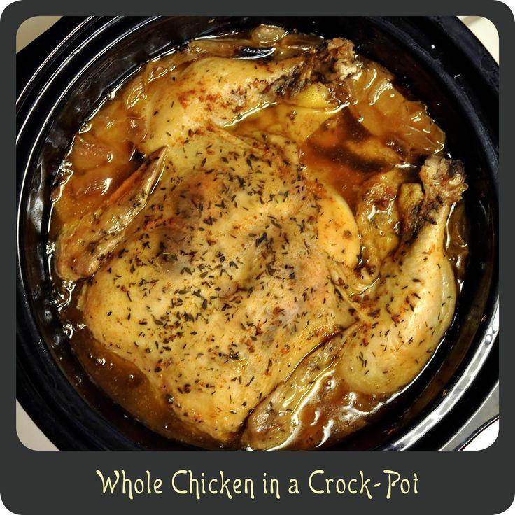 Crock Pot Meals Chicken: Whole Chicken In A Crock-Pot