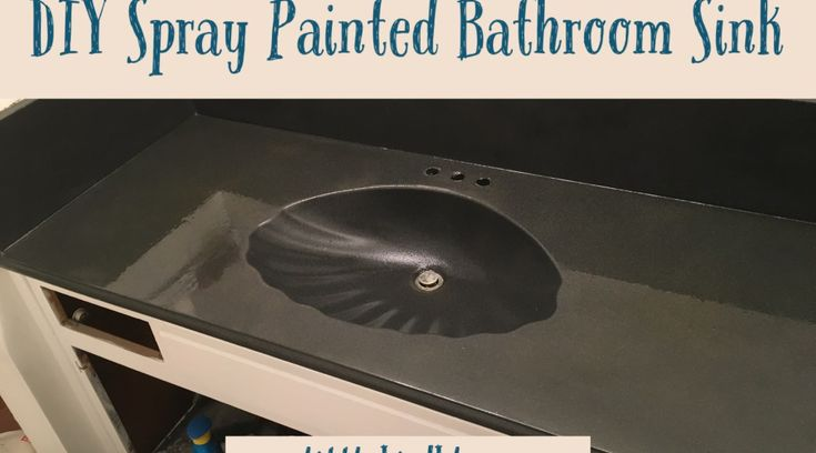 DIY Spray Painted Bathroom Sink – One Little Bird Blog