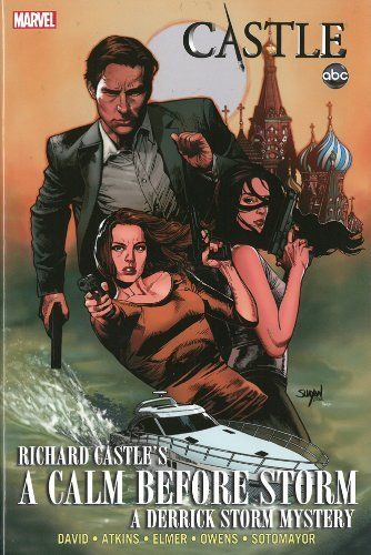 Castle: A Calm Before Storm (Derrick Storm Graphic Novel)