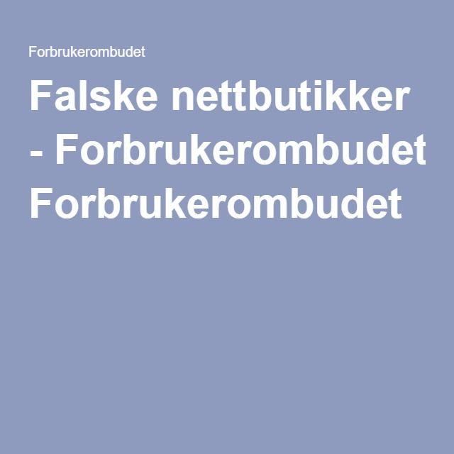 Falske nettbutikker - Forbrukerombudet