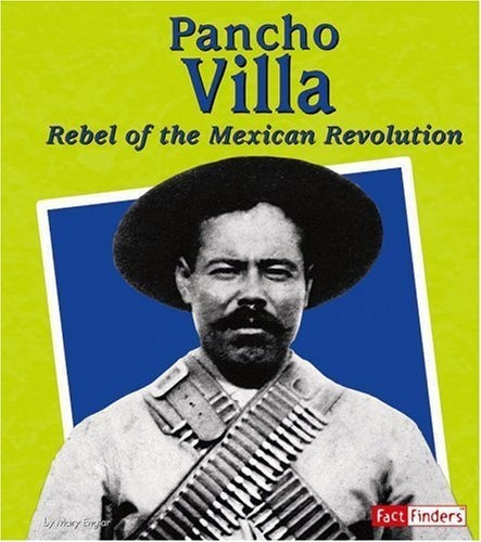 Mary englar call numbers revolutions facts pancho villas 2014