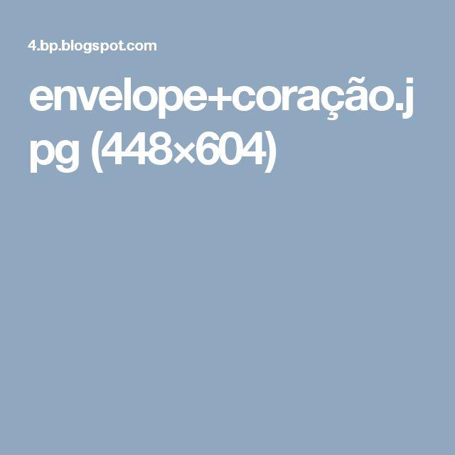 envelope+coração.jpg (448×604)