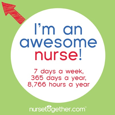 Oh yes we're awesome and proud to be a nurse!