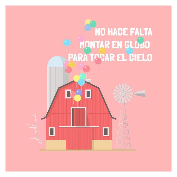 ¡No hace falta montar en globo para tocar el cielo! #quote #frasedeldia #illustration Instagram: javinavarrete_illus- / Twitter: javinavarrete_