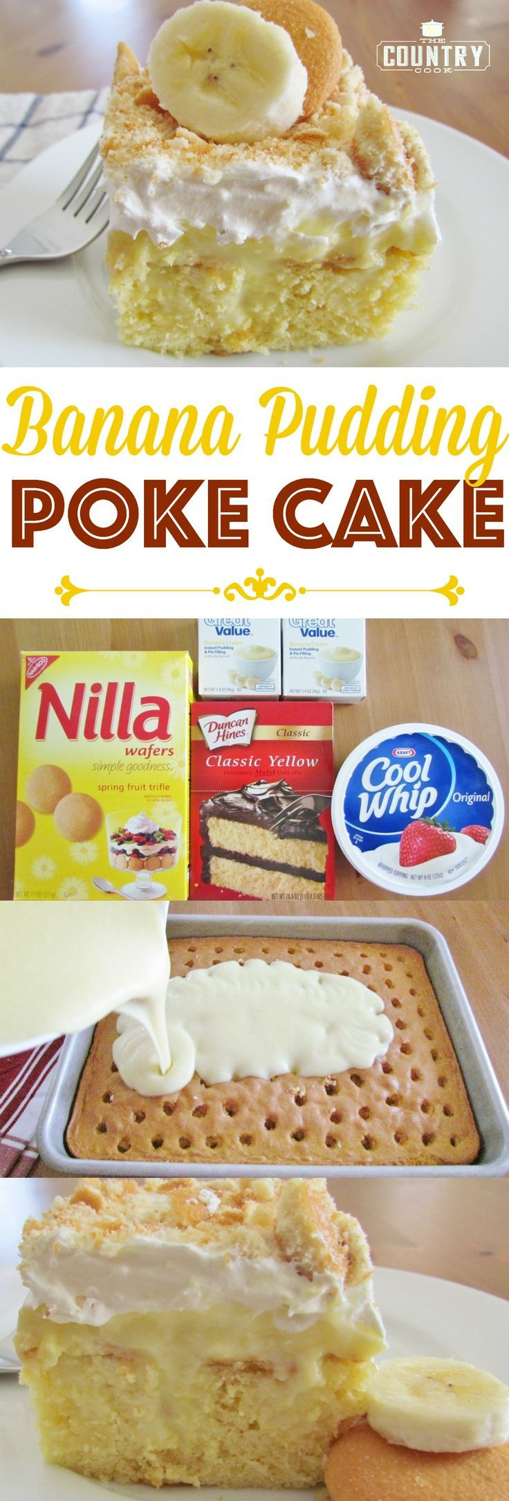 Banana Pudding Poke Cake recipe from The Country Cook. This is *THE ORIGINAL* recipe that started the pudding poke cake craze! It's our favorite!