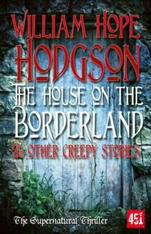 http://www.adlibris.com/se/organisationer/product.aspx?isbn=1783612363 | Titel: The House on the Borderland - Författare: W. H. Hodgson - ISBN: 1783612363 - Pris: 93 kr