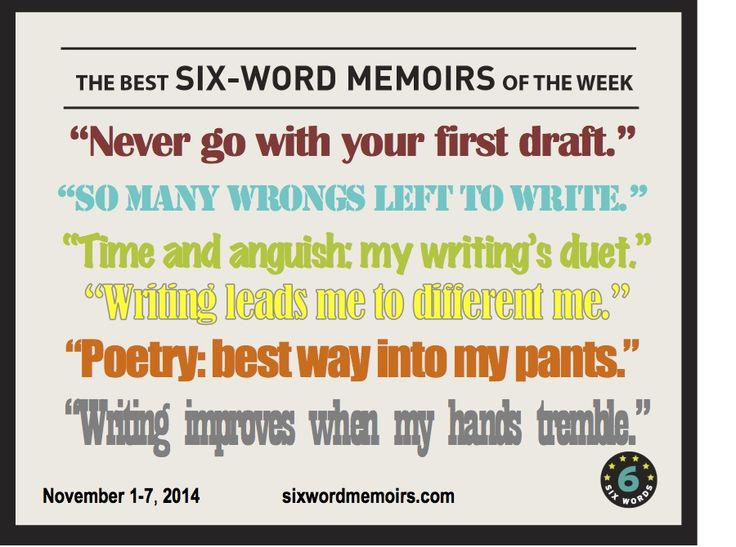 """""""So many wrongs left to write.""""—The Best Six-Word Memoirs Of The Week 
