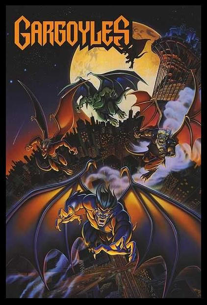 Seriously the best show when I was six. If you weren't into Gargoyles, I slapped you in the mouth. No questions asked.