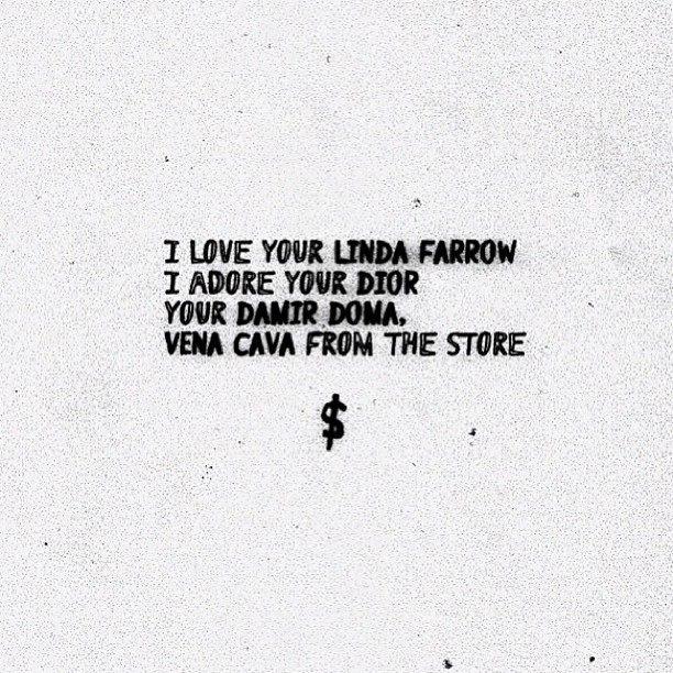 via ASAP Rocky: I love your Linda Farrow, I adore your DiorYour Damir  Doma,Your Vena Cava from the storeby Black Score