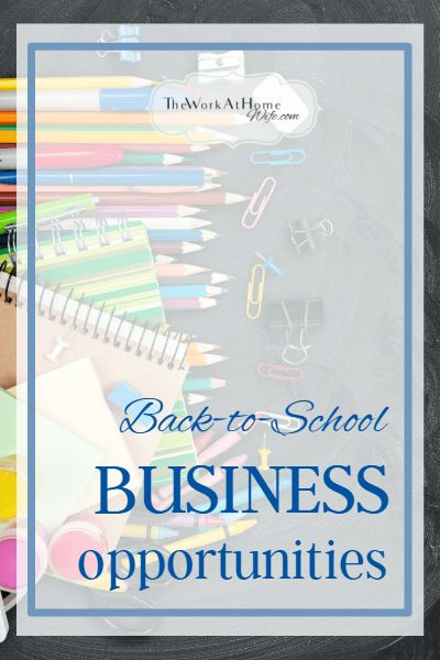 Back To School Small Home Business Ideas