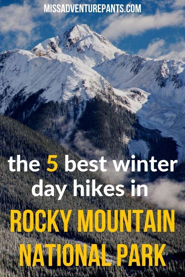 The Best Rocky Mountain National Park Day Hikes for All Seasons