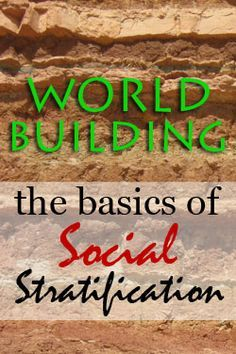 Sociologist Hannah Emery on the basics of social stratification for fiction worldbuilding.
