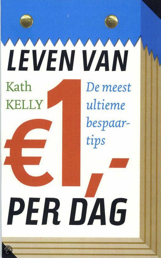 Leven van een euro per dag, kan dat? http://www.meergeldminderstress.nl/leven-van-een-euro-per-dag/