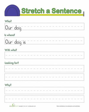 First Grade Writing Sentences Worksheets: Stretching Sentences