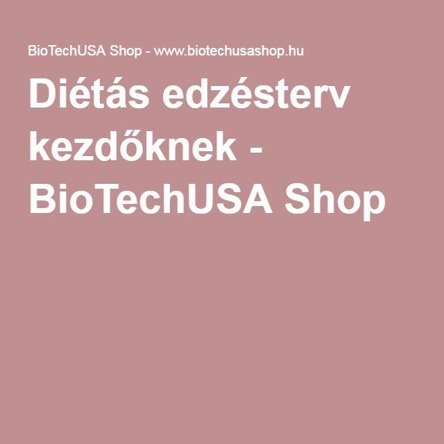 Diétás edzésterv kezdőknek - BioTechUSA Shop