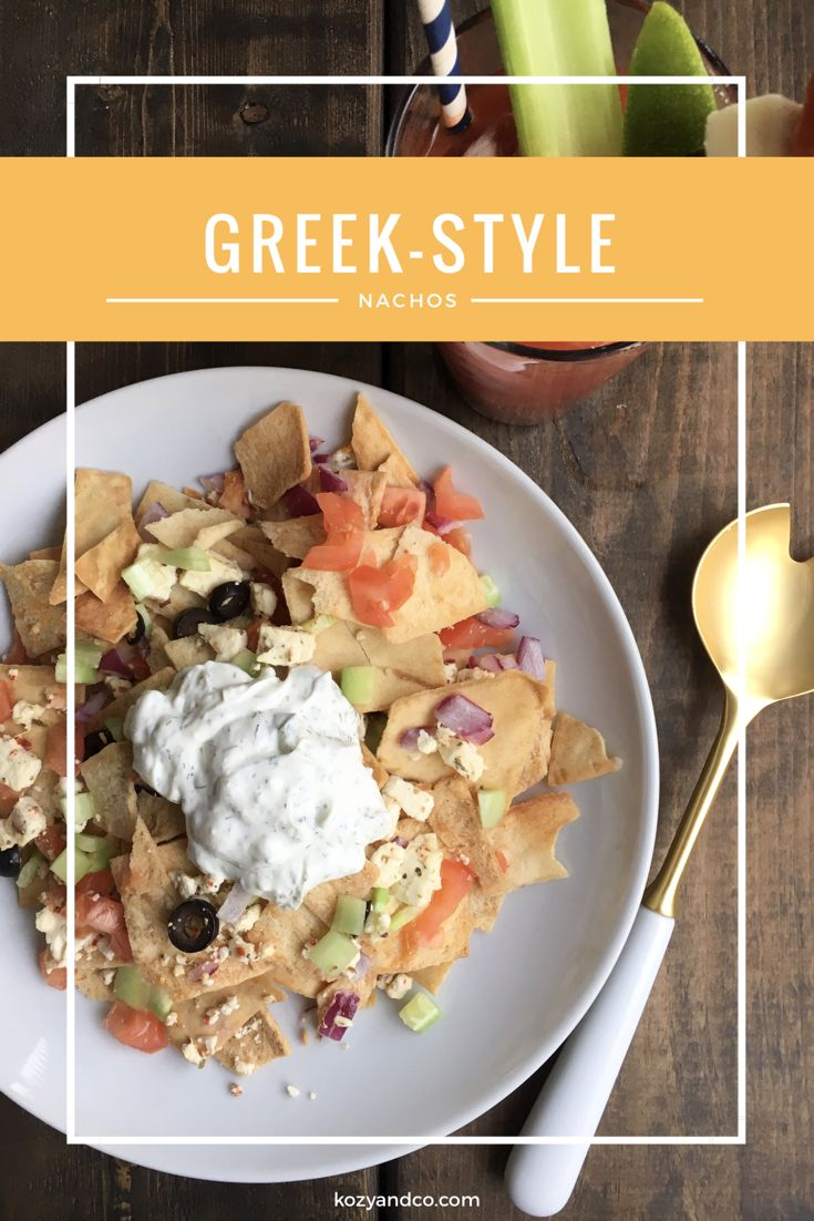 greek style nachos kozy game day appetizers my world on sunday big ...