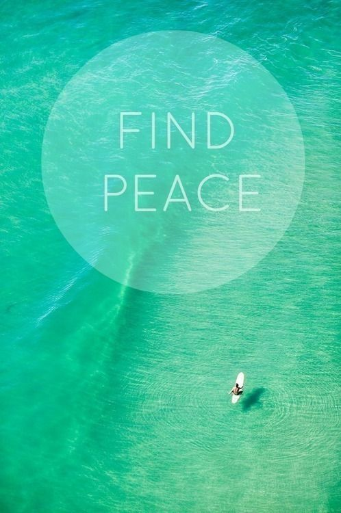 Find peace... <3 surfing