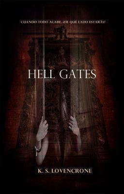 "Leer ""Hell Gates - Capítulo 2: Pereza"" #wattpad #romance"