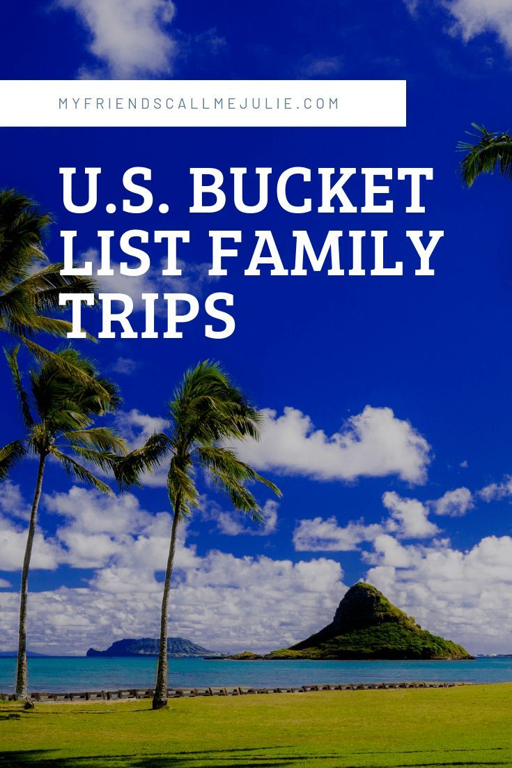 A List Of United States Travel Bucket List For Your Next Family Vacation Family Spring Break Trips Best Family Vacations Family Summer Vacation
