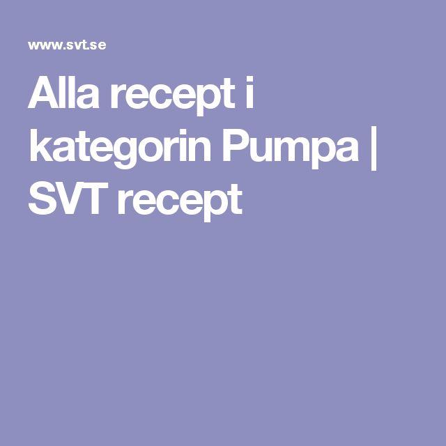 Alla recept i kategorin Pumpa | SVT recept