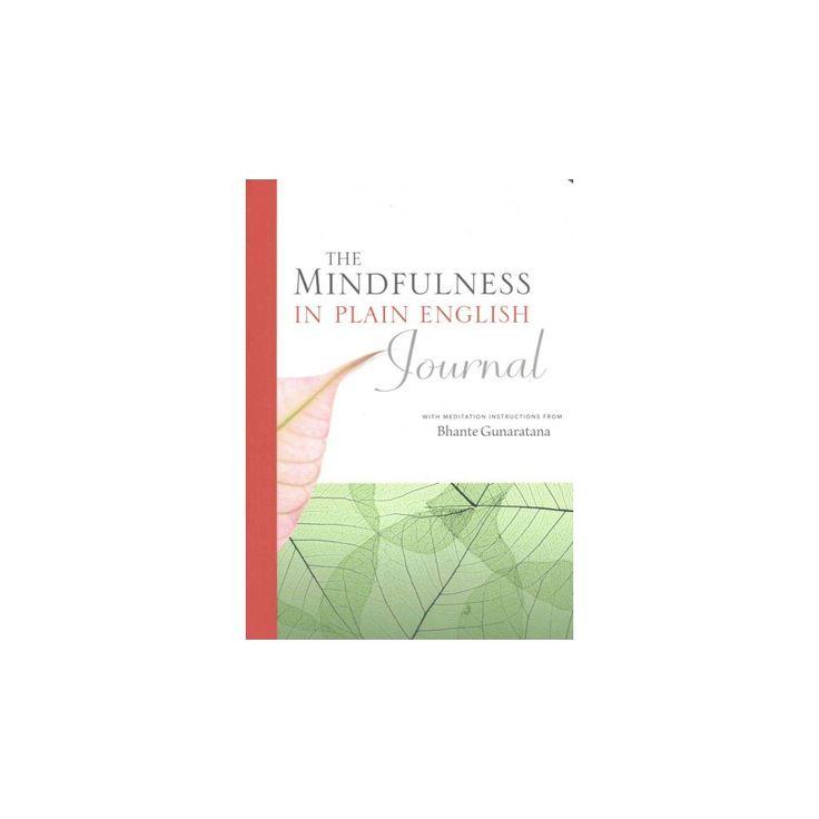 Mindfulness in Plain English Journal (Paperback) (Henepola Gunaratana)
