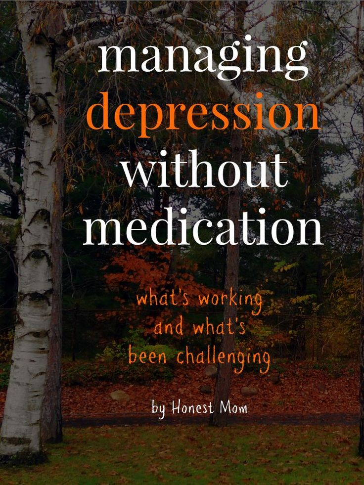 how to live with depression and anxiety without medication
