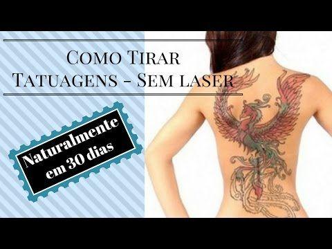 como remover tatuagem   como remover tatuagem em casa    remover tatuage...
