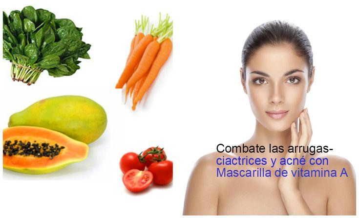 Vitamina A para la piel- Combate las arrugas, acné y cicatrices ~ Manoslindas.com