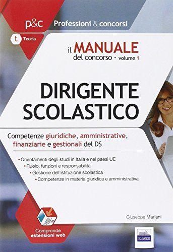 Il manuale del concorso per dirigente scolastico: 1 di Gi... http://www.amazon.it/dp/8865845198/ref=cm_sw_r_pi_dp_uljixb1KXS4P6