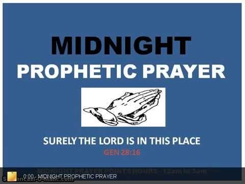 MIDNIGHT PROPHETIC PRAYER | Prayers Files in 2019 | Psalm 35