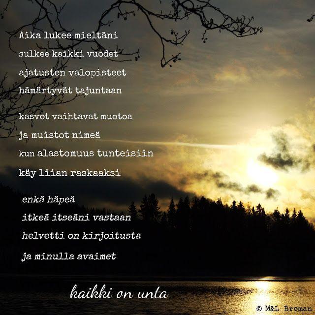 #runo #runokuva #runous #runoilija # suomeksi #valokuva #valokuvaus