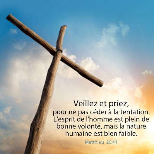La Bible - Verset illustré - Matthieu 26:41 - La prière - Veillez et priez!