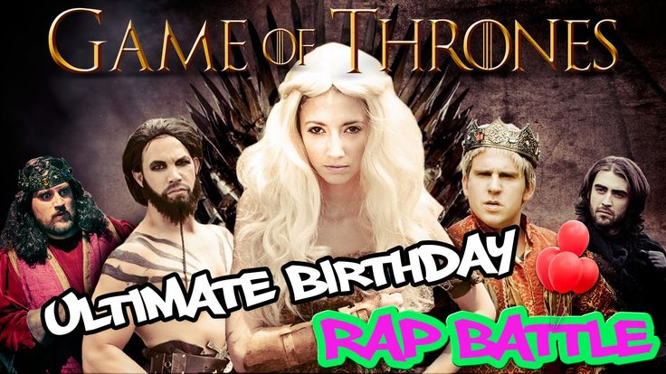 """Game of Thrones"" Ultimate Birthday Rap Battle (Featuring Taryn Southern)"