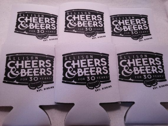 cheers & beers 30 years personalized by odysseycustomdesigns #30thbirthdayparty #30th #Birthday #Koozies