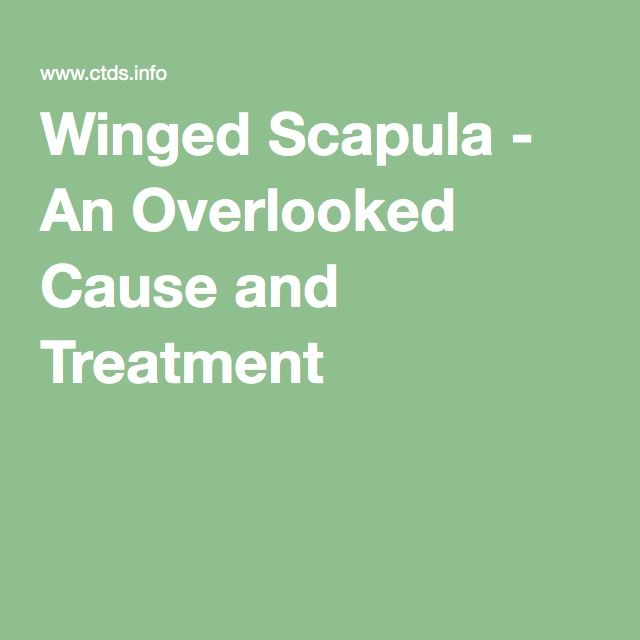Winged Scapula - An Overlooked Cause and Treatment