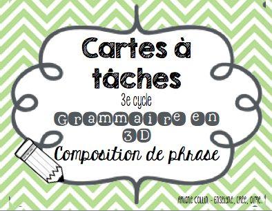 Carte à tâches - Grammaire en 3D Enseigne, crée, aime.