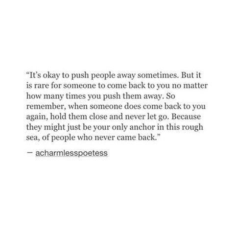 1000+ Pushing Away Quotes on Pinterest | All I Want, Push Me Away ...