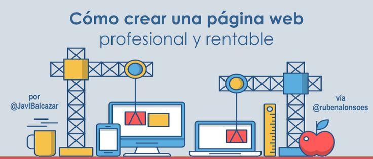 Cómo crear una página web profesional y rentable – Guía Completa http://blgs.co/2xx858
