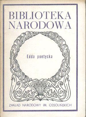 Edda poetycka, Ossolineum, 1986, http://www.antykwariat.nepo.pl/edda-poetycka-p-14080.html