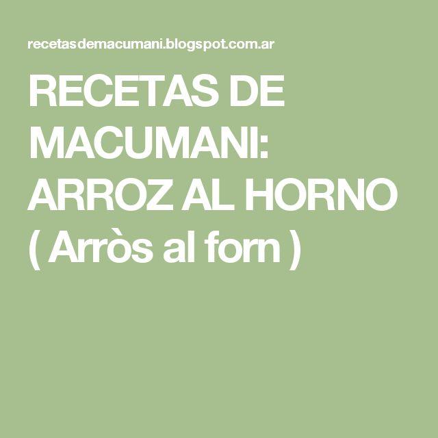 RECETAS DE MACUMANI: ARROZ AL HORNO ( Arròs al forn )