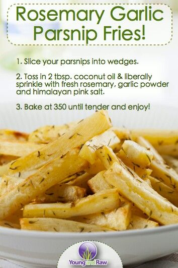 Rosemary Garlic Parsnip Fries - These were amazing! I also cut up a few sweet potatoes and put in as well.