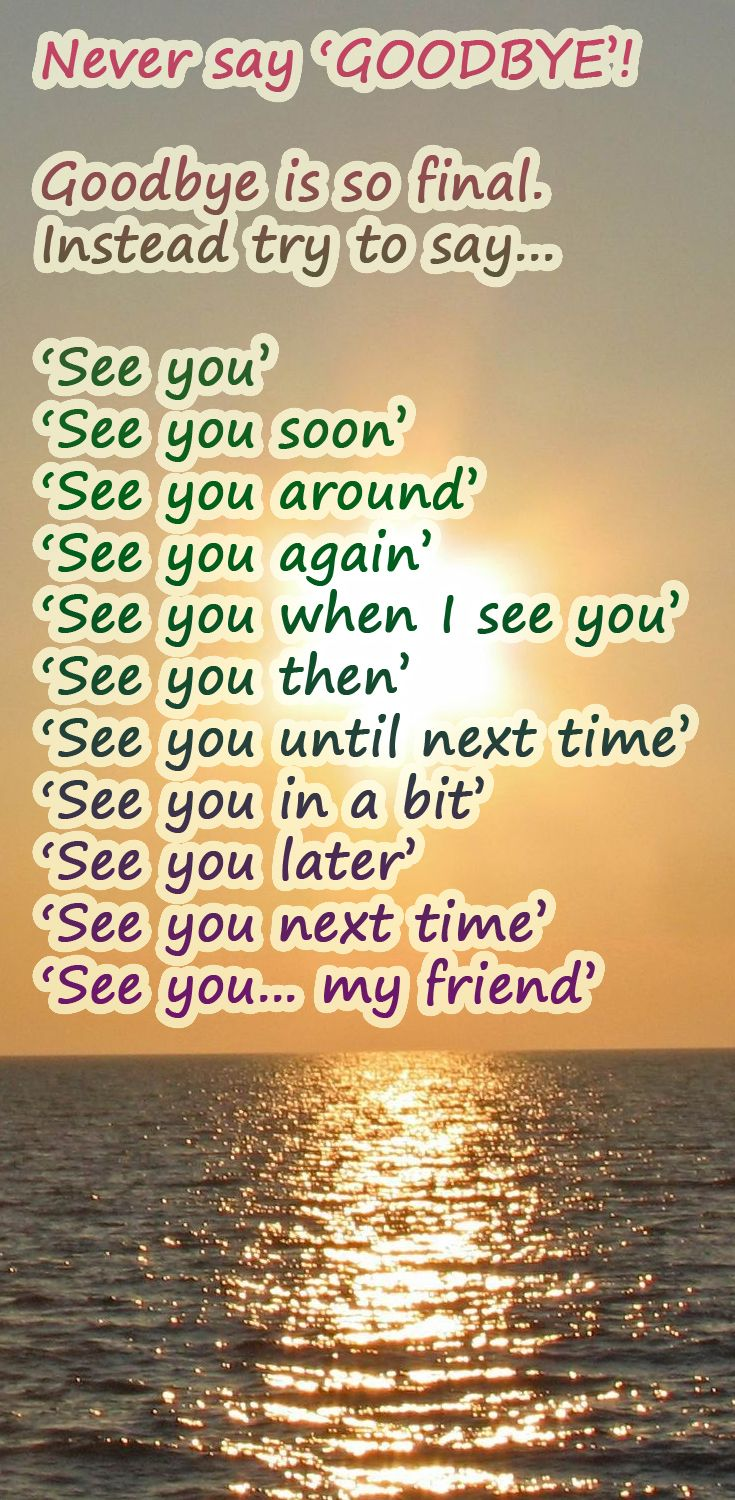 11 Ways To Say 'See You' Instead Of Saying 'Goodbye