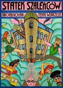 Ship of Fools, Nikolaj Kolada, Polish Theater Poster