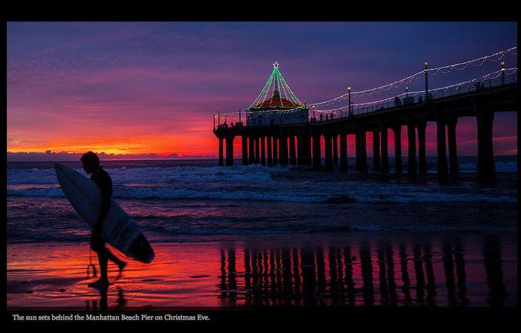 Manhattan Beach on Christmas Eve, yeah baby.